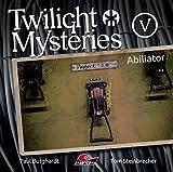 Twilight Mysteries: Folge 05: Abiliator