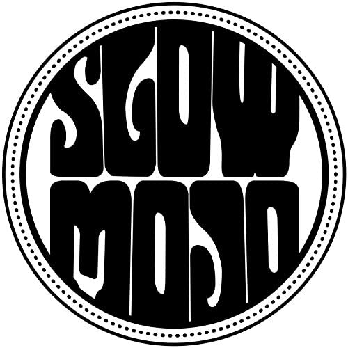 Slow Mojo