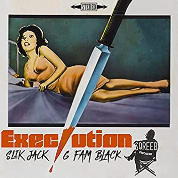 Execution (feat. G Fam Black)