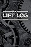 LIFT LOG: Weight Training Journal, Fitness Diary, WOD Notebook, Strength Training, Power Lifting, Bodybuilding, CrossFit