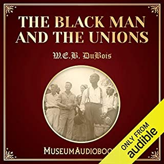 The Black Man and the Unions audiobook cover art