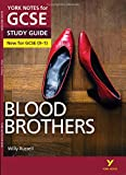 York Notes for GCSE (9-1): Blood Brothers STUDY GUIDE - Everything you need to catch up, study and prepare for 2021 assessments and 2022 exams