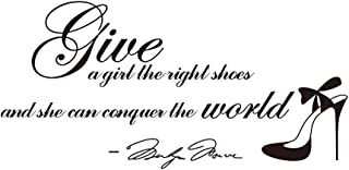 Give A Girl The Right Shoes and She Can Conquer The World-Marilyn Monroe Wall Stickers Removable Art DIY Sticker Home Decal (24''x12.2'')
