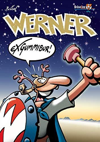 WERNER - EXGUMMIBUR!