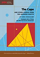 The Cape: and Other Stories from the Japanese Ghetto (Stone Bridge Fiction)