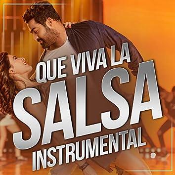 Que Viva La Salsa Instrumental