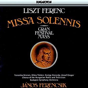 "Liszt: Missa Solennis Zur Erweihung Der Basilika in Gran, ""Gran Festival Mass"""