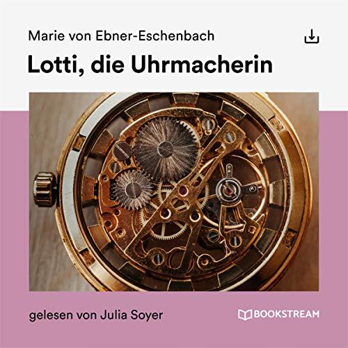 Lotti, die Uhrmacherin audiobook cover art