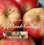 Gerd Wolfgang Sievers: Apfel-Land-Kochbuch
