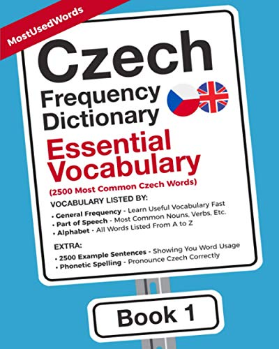 Compare Textbook Prices for Czech Frequency Dictionary - Essential Vocabulary: 2500 Most Common Czech Words Czech-English  ISBN 9789492637499 by MostUsedWords,Simunkova, Iva