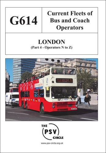 Current Fleets of Bus and Coach Operators - London: Operators N to Z Pt. 4: G614