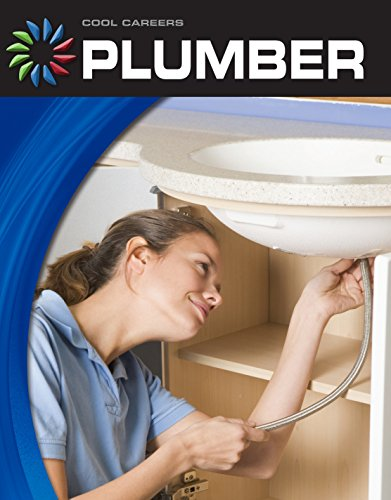 Plumber (21st Century Skills Library: Cool Careers) (English Edition)