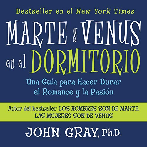 Marte Y Venus En El Dormitorio (Mars and Venus in the Home) Audiobook By John Gray cover art