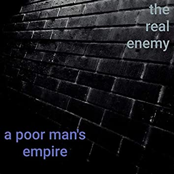 The Real Enemy?