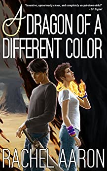 A Dragon of a Different Color (Heartstrikers Book 4) by [Rachel Aaron]