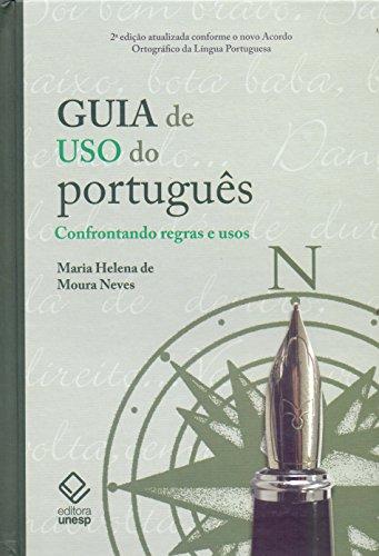 Guia de uso do português - 2ª edição: Confrontando regras e usos