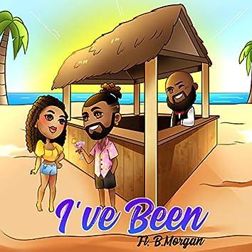 I've Been (feat. B. Morgan)