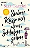 Sieben Küsse vor dem Schlafengehen: Roman (German Edition)