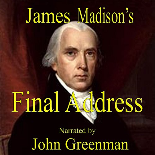 James Madison's Final Address audiobook cover art