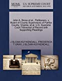 John A. Bross et al., Petitioners, v. Board of County Supervisors of Fairfax County, Virginia, et al. U.S. Supreme Court Transcript of Record with Supporting Pleadings