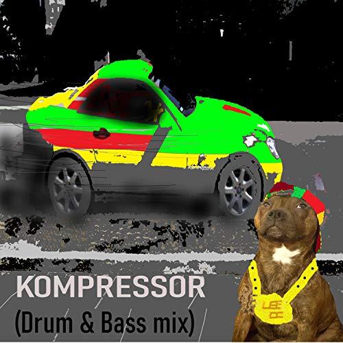 Kompressor (Drum & Bass mix)