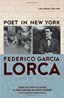 Poet in New York: A Bilingual Edition