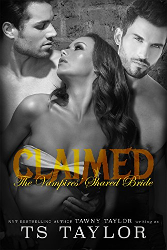 Claimed: The Vampires' Shared Bride (English Edition)