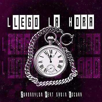 Llegó la Hora (feat. Sabia Locura)