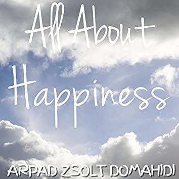 All About Happiness