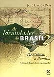 As Identidades do Brasil 2. De Calmon a Bomfim. A Favor do Brasil. Direita ou Esquerda?