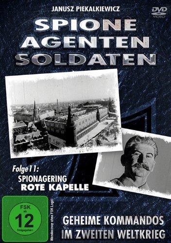 Spione, Agenten, Soldaten - Spionagering Rote Kapelle