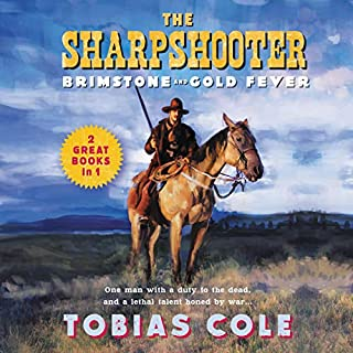 The Sharpshooter: Brimstone and Gold Fever audiobook cover art