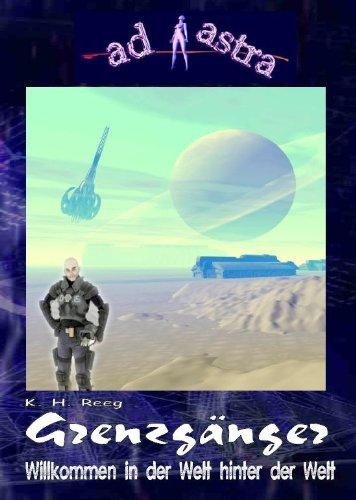 AD ASTRA 005 Buchausgabe: Grenzgänger (AD ASTRA Buchausgabe 5)