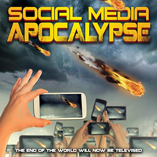 Social Media Apocalypse audiobook cover art