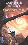 Saga de l'Empire Skolien, Tome 3 - Quantum rose