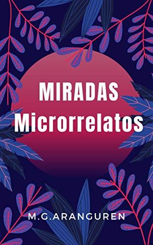 Miradas: Microrrelatos
