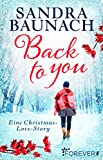 Back to you: Eine Christmas-Love-Story