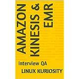 Amazon Kinesis & EMR: Interview QA (English Edition)