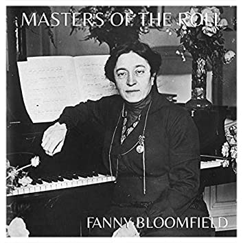 The Masters of The Roll: Fanny Bloomfield-Zeisler