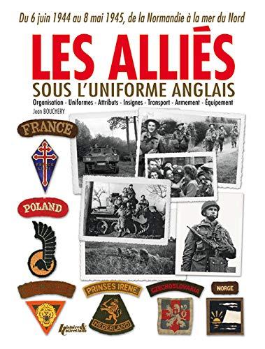 Les Alliés sous l'uniforme anglais
