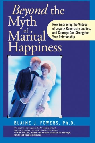 Image OfBeyond The Myth Of Marital Happiness