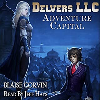 Delvers LLC: Adventure Capital                   By:                                                                                                                                 Blaise Corvin                               Narrated by:                                                                                                                                 Jeff Hays                      Length: 13 hrs and 27 mins     95 ratings     Overall 4.7