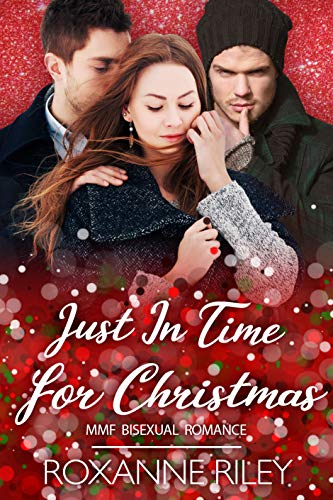 Just In Time for Christmas: MMF Bisexual Romance (Just Us Book 12)