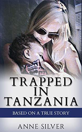 Trapped In Tanzania