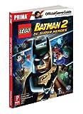 Lego Batman 2: DC Super Heroes: Prima Official Game Guide (Prima Official Game Guides)