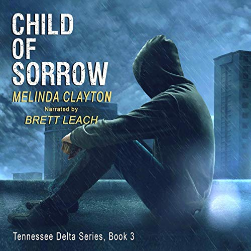 Child of Sorrow Audiobook By Melinda Clayton cover art