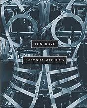 Toni Dove: Embodied Machines