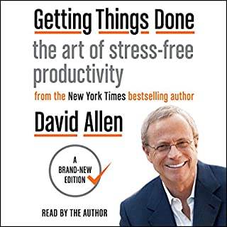 Getting Things Done     The Art of Stress-Free Productivity              By:                                                                                                                                 David Allen                               Narrated by:                                                                                                                                 David Allen                      Length: 10 hrs and 23 mins     256 ratings     Overall 4.5
