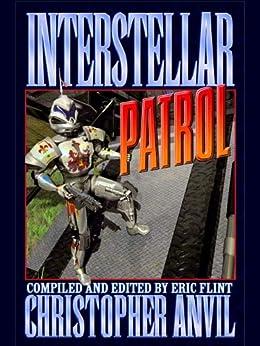 Interstellar Patrol by [Christopher Anvil, Eric Flint]