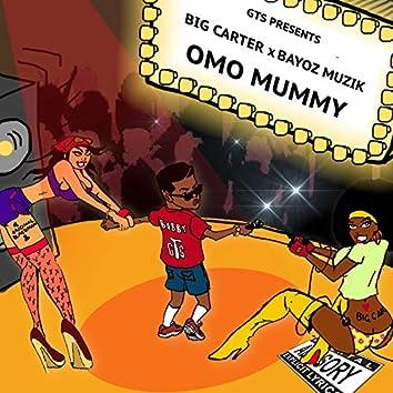 Omo Mummy